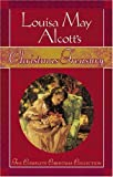 Louisa May Alcotts Christmas Treasury