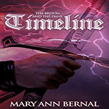 The Briton and the Dane: Timeline: The Briton and the Dane, Book 5 (       UNABRIDGED) by Mary Ann Bernal Narrated by Michele Lukovich
