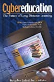 img - for Cybereducation: The Future of Long-Distance Learning book / textbook / text book