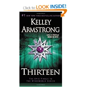 Thirteen (Otherworld, Book 13) by Kelley Armstrong