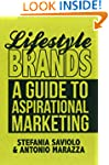 Lifestyle Brands: A Guide to Aspirati...