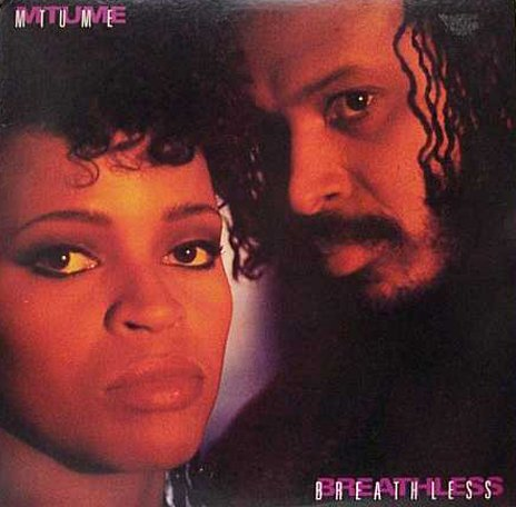 Breathless - Mtume 12