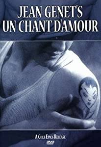 Jean Genet's un Chant d'Amour (Version française) [Import]