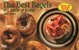: The Best Bagels are Made at Home (Nitty Gritty Cookbooks)