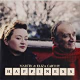 Martin & Eliza Carthy Happiness/Queen of Hearts [7