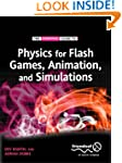 Physics for Flash Games, Animation, a...