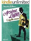Ars�ne Lupin, l'aiguille creuse