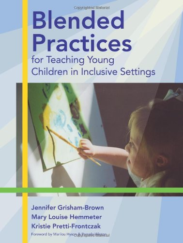 Blended Practices for Teaching Young Children in...