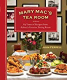 Mary Mac's Tea Room: 70 Years of Recipes from Atlanta's Favorite Dining Room