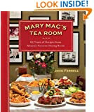 Mary Mac's Tea Room: 65 Years of Recipes from Atlanta's Favorite Dining Room
