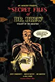 The Secret Files of Dr. Drew (Mr. Monsters Presents)