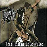Totalitarian Love Pulse by Agonia Records Imp