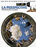 La Perspective: Profondeur et illusion (French Edition) (2070538125) by Cole, Alison