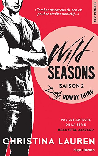 Wild Seasons, Tome 2 : Dirty Rowdy Thing 51m0dA87QtL