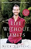 Life Without Limits: Inspiration for a R...