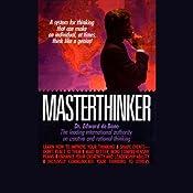 Masterthinker | [Dr. Edward de Bono]