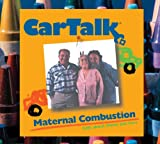 img - for Car Talk: Maternal Combustion: Calls About Moms and Cars book / textbook / text book