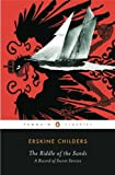The Riddle of the Sands: A Record of Secret Service (Penguin Classics)