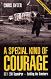 A Special Kind of Courage