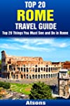 Top 20 Things to See and Do in Rome -...