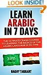 Arabic: Learn Arabic In 7 DAYS! - The...
