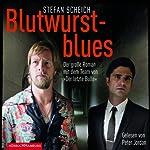 Blutwurstblues | Stefan Scheich