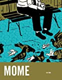 Mome Vol. 2 (Fall 2005) (v. 2) (1560976845) by Groth, Gary
