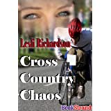 Cross Country Chaos (BookStrand Publishing Romance) ~ Lesli Richardson