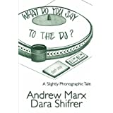 What Do You Say To The DJ?: A Slightly Phonographic Tale