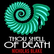 Thou Shell of Death: Nigel Strangeways, Book 2 | [Nicholas Blake]