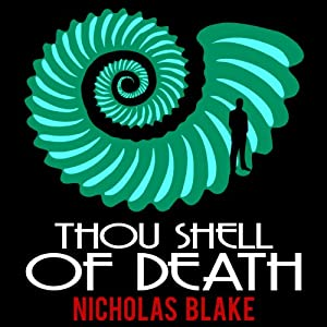 Thou Shell of Death: Nigel Strangeways, Book 2 Hörbuch