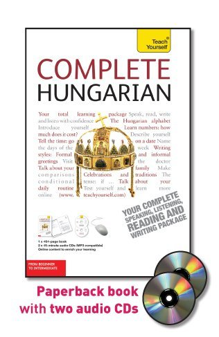 Complete Hungarian with Two Audio CDs: A Teach Yourself Guide (TY: Language Guides)