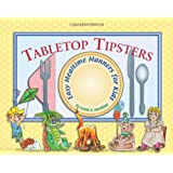Tabletop Tipsters: Mealtime manners for kids ~ Leslie A. Susskind