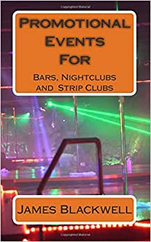 Promotional Events For Bars, Nightclubs And Strip Clubs