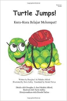 Kura-Kura Belajar Melompat! Turtle Jumps! 6X9 Indonesian Version