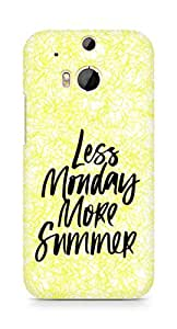 AMEZ less monday more summer Back Cover For HTC One M8