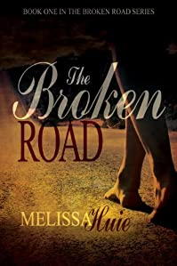 (FREE on 6/7) The Broken Road by Melissa Huie - http://eBooksHabit.com