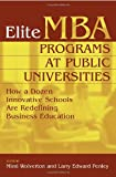 img - for Elite MBA Programs at Public Universities: How a Dozen Innovative Schools Are Redefining Business Education book / textbook / text book