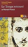 Le temps retrouvé de Marcel Proust (Essai et dossier)