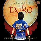 Joji Hirota and the Taiko Drummers: Japanese Taiko