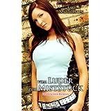 """vom Luder zum MistSt�ck   Erotischer Roman   die Sexabenteuer der Amy Morrisonvon """"Amy Morrison"""""""