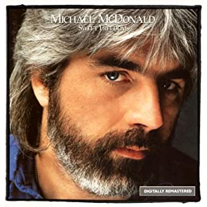 Sweet Freedom: The Best of Michael McDonald