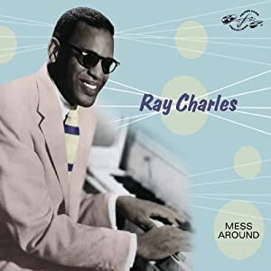 ray charles mess around music. Black Bedroom Furniture Sets. Home Design Ideas