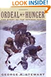 Ordeal by Hunger: The Story of the Donner Party
