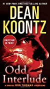 Odd Interlude (Special Odd Thomas Adventures) by Koontz, Dean R. Reprint edition (2013)
