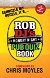Rob Speight Rob DJ's Monday Night Pub Quiz Book