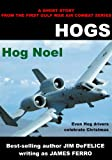 Hog Noel (Jim DeFelice Hogs Short Stories)