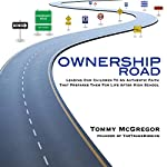 Ownership Road: Leading Our Children to an Authentic Faith That Prepares Them for Life After High School | Tommy McGregor