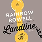 Landline (       UNABRIDGED) by Rainbow Rowell Narrated by Rebecca Lowman