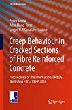 img - for Creep Behaviour in Cracked Sections of Fibre Reinforced Concrete: Proceedings of the International RILEM Workshop FRC-CREEP 2016 (RILEM Bookseries) book / textbook / text book